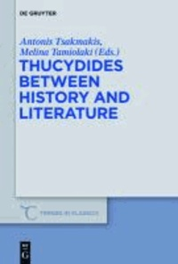 Thucydides Between History and Literature.