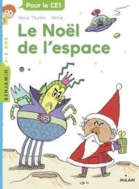 Thullin Nora et  Ninie - Le Noël de l'espace.