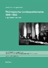 Thüringische Landesparlamente 1919-1952 - Biographisches Handbuch.