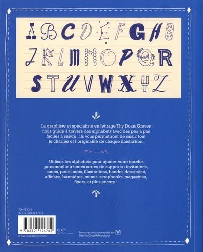 L'atelier de lettrage à la main. 50 alphabets pour toutes les occasions