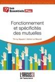 Thy-Ly Nguyen et Adrien Le Mauviel - Fonctionnement et spécificités des mutuelles.