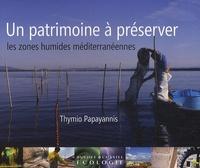 Un patrimoine à préserver, les zones humides méditerranéennes.pdf