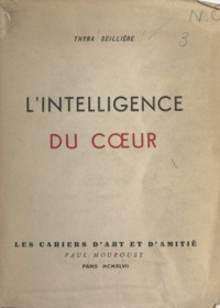 Thyra Seillière - L'intelligence du cœur.