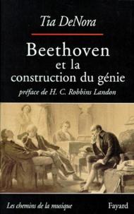 Tia De Nora - Beethoven et la construction du génie - Musique et société à Vienne, 1792-1803.
