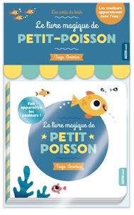 Le livre magique de petit-poisson - Tiago Americo |