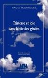 Tiago Rodrigues - Tristesse et joie dans la vie des girafes.