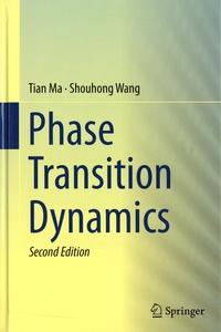 Tian Ma et Shouhong Wang - Phase Transition Dynamics.