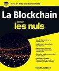 Tiana Laurence - La blockchain pour les nuls.