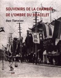 Tianxiao Bao - Souvenirs de la chambre de l'ombre du bracelet.