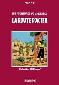 Tibet - Chick Bill - tome 3 - La Route d'acier.