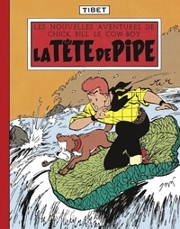 Tibet et  Greg - Chick Bill - tome 6 - La Tête de pipe.