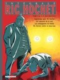Tibet et A-P Duchâteau - Ric Hochet l'Intégrale Tome 4 : Cauchemar por Ric Hochet,les spectres de la nuit, les compagnons du diable, Ric Hochet contre le boureau.