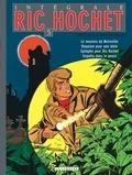 Tibet et André-Paul Duchâteau - Ric Hochet l'Intégrale Tome 5 : Le monstre de Noireville ; Requiem pour une idole ; Epitaphe pour Ric Hochet ; Enquête dans le passé.
