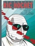 Tibet - Ric Hochet l'Intégrale Tome 7 : La ligne de mort ; La piste rouge ; Coups de griffes chez Bouglione ; L'ennemi à traers les siècles.