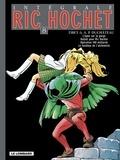 Tibet et A-P Duchâteau - Ric Hochet l'Intégrale Tome 8 : L'épée sur la gorge ; Hallali pour Ric Hochet ; Opération 100 milliards ; Le fantôme de l'alchimiste.