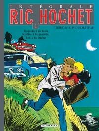 Tibet et André-Paul Duchâteau - Ric Hochet Intégrale Tome 1 : Traquenard au Havre ; Mystère à Porquerolles ; Défi à Ric Hochet.