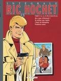 Tibet et A-P Duchâteau - Ric Hochet l'Intégrale Tome 15 : Qui a peur d'Hitchcock ?, Un million sans impôts, L'heure du kidnapping, Premières armes.