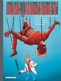 Tibet et A-P Duchâteau - Ric Hochet l'Intégrale Tome 16 : La main de la mort ; Crime sur Internet ; Le jeu de la potence ; BD meurtres.