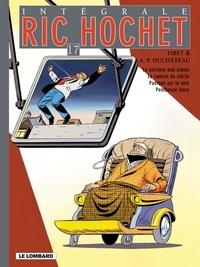 Tibet - Ric Hochet l'Intégrale Tome 17 : La sorcière mal aimée - Le contrat du siècle - Panique sur le web - Penthouse story.