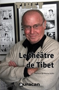 Tibet Tibet - Le théâtre de Tibet.