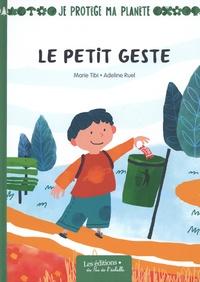 Tibi Marie et Adeline Ruel - Le petit geste.