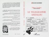 Tibor Tardos - Le télégramme andalou suivi de Lévrier afghan.