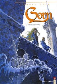 Tiburce Oger - Gorn Tome 11 : La mémoire des ombres.