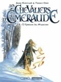 Tiburce Oger et Anne Robillard - Les Chevaliers d'Emeraude Tome 2 : L'épreuve du magicien.