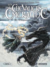 Tiburce Oger et Anne Robillard - Les Chevaliers d'Emeraude Tome 3 : L'Imposteur.