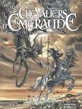 Tiburce Oger et Anne Robillard - Les Chevaliers d'Emeraude Tome 5 : La première invasion.
