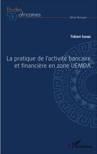 La pratique de lactivité bancaire et financière en zone UEMOA.pdf