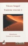Tiécoro Sangaré - Théâtre - Volume 1, Orphéïades ; L'enfant du paradoxe.