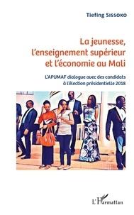 Tiefing Sissoko - La jeunesse, l'enseignement supérieur et l'économie au Mali - L'APUMAF dialogue avec des candidats à l'élection présidentielle 2018.