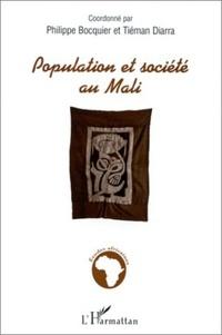 Tiéman Diarra et  Collectif - Population et société au Mali.