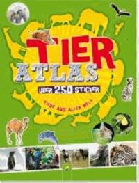 Tieratlas mit Stickern - Über 250 Sticker - Tiere aus aller Welt.