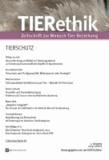 TIERethik 01/2013 - Heft 6: Tierschutz.