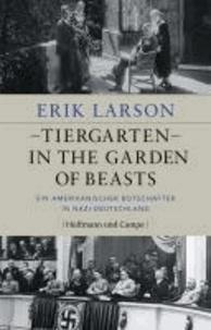 Tiergarten - In the Garden of Beasts - Ein amerikanischer Botschafter in Nazi-Deutschland.