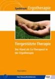Tiergestützte Therapie - Der Hund als Co-Therapeut in der Ergotherapie.