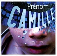 Tieri Briet et Juliette Armagnac - Prénom Camille.
