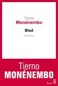 Tierno Monénembo - Bled.