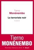 Tierno Monénembo - Le terroriste noir.