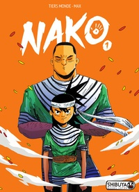 Tiers Monde et  Max - Nako Tome 1 : .