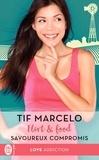 Tif Marcelo - Flirt & food Tome 2 : Savoureux compromis.