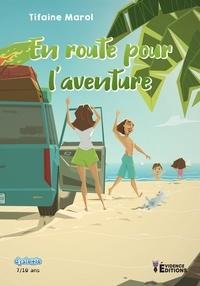 Tifaine Marol - En route pour l'aventure.