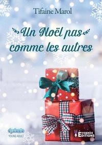 Tifaine Marol - Un Noël pas comme les autres.