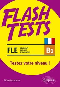 Tifany Bourdeau - FLE B1 - Testez votre niveau de français !.