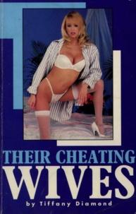 Tiffany Diamond - Their Cheating Wives.