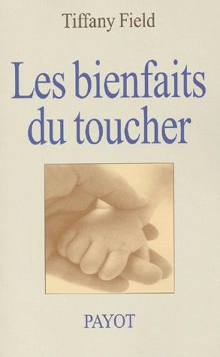 Tiffany Field - Les bienfaits du toucher.