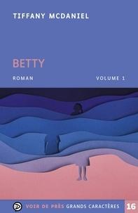 Tiffany McDaniel - Betty - Pack en 2 volumes.