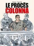 Tignous et Dominique Paganelli - Le procès Colonna.